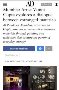 May 28, 2019 - Architectural Digest – Mumbai: Artist Vanita Gupta explores a dialogue between estrange materials